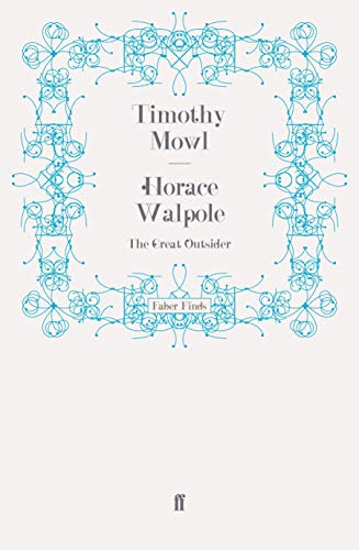 9780571269211: Horace Walpole: The Great Outsider