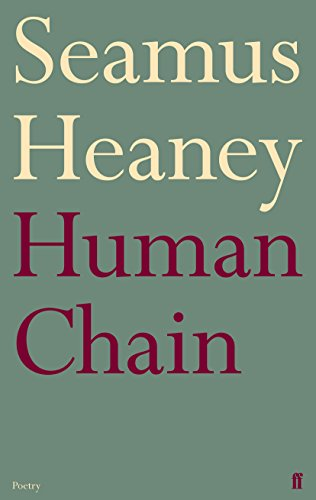 Human Chain - Limited Edition: Heaney, Seamus