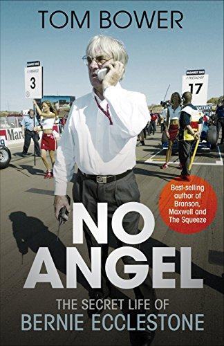 No Angel: The Secret Life of Bernie: Tom Bower