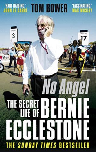 9780571269365: No Angel: The Secret Life of Bernie Ecclestone