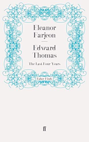 9780571269891: Edward Thomas: The Last Four Years