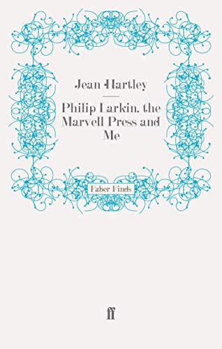 9780571269907: Philip Larkin, the Marvell Press and Me