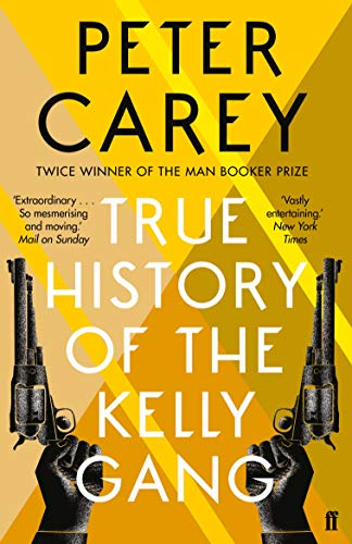 9780571270156: True History of the Kelly Gang