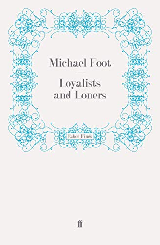 9780571270187: Loyalists and Loners