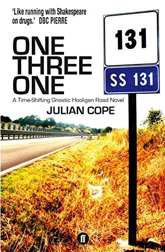 9780571270361: One Three One: A Time-Shifting Gnostic Hooligan Road Novel