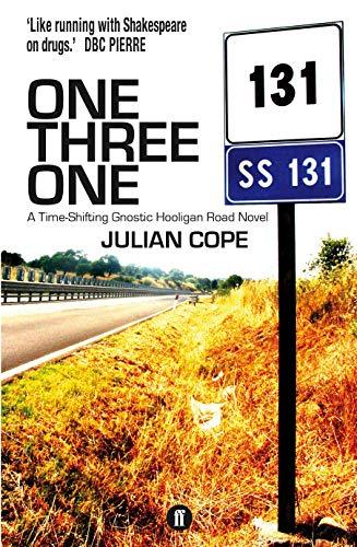 9780571270361: One Three One: A Time-Shifting Gnostic Hooligan Road Novel