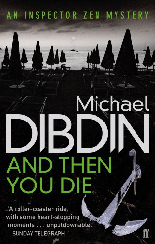 And Then You Die: An Inspector Zen Mystery: Michael Dibdin