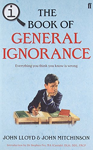 9780571270972: QI: The Book of General Ignorance: The Noticeably Stouter Edition
