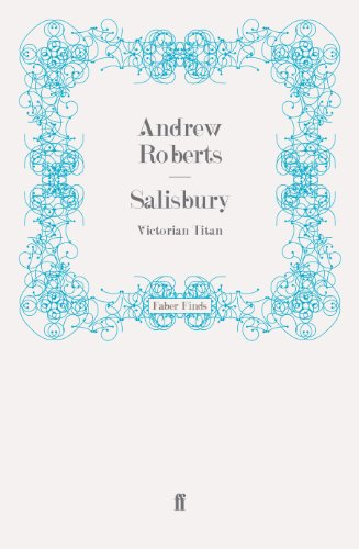 Salisbury: Victorian Titan (Paperback): Andrew Roberts, John Seaton