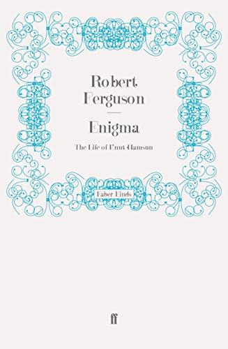 9780571271368: Enigma: The Life of Knut Hamsun