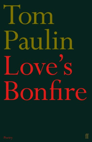 9780571271535: Love's Bonfire