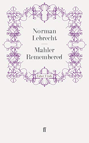 9780571272778: Mahler Remembered