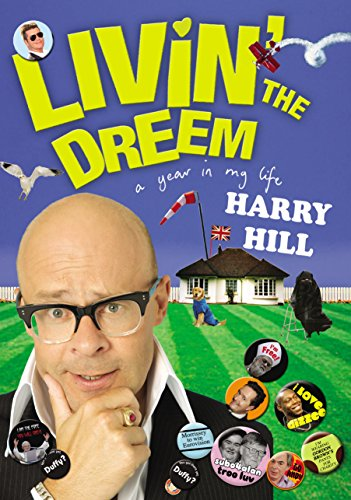 Livin' the Dreem: A Year in the Life of Harry Hill (0571272908) by Harry Hill