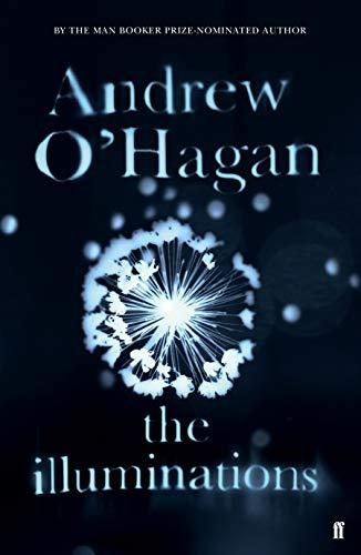 The Illuminations: O'Hagan, Andrew
