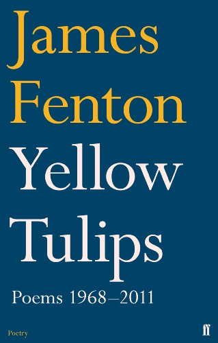 9780571273836: Yellow Tulips: Poems 1968-2011