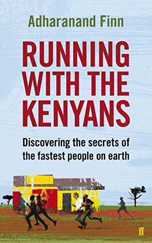 9780571274055: Running with the Kenyans: Discovering the secrets of the fastest people on earth