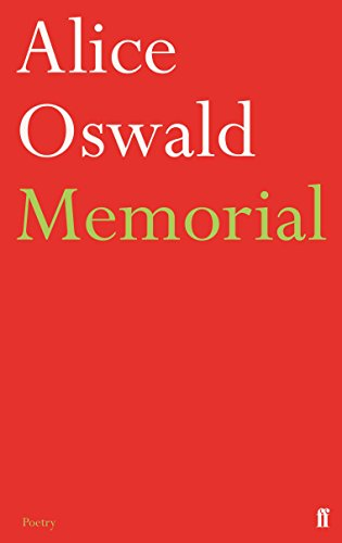 9780571274161: Memorial: An Excavation of the Iliad