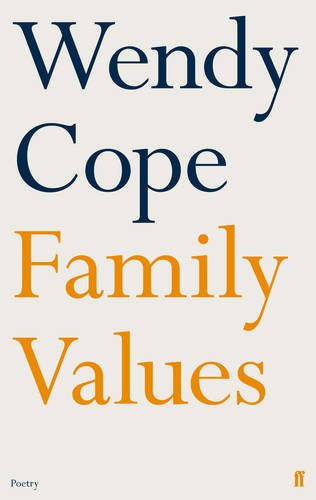 9780571274222: Family Values. Wendy Cope