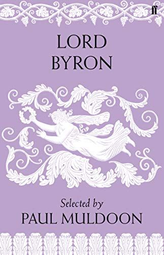 9780571274260: Lord Byron: Poems. Selected by Paul Muldoon