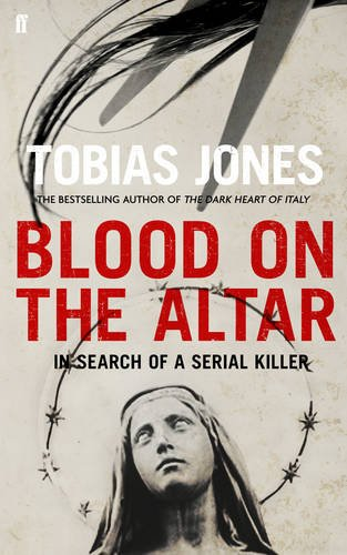 9780571274949: Blood on the Altar: In Search of a Serial Killer