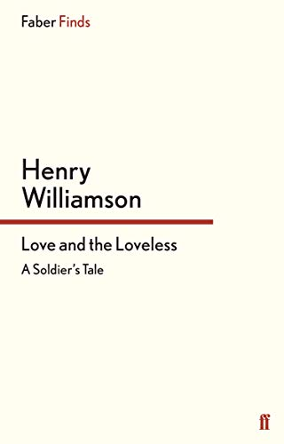 9780571275250: Love and the Loveless: A Soldier's Tale