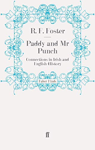 9780571275366: Paddy and Mr Punch: Connections in Irish and English History (Faber Finds)