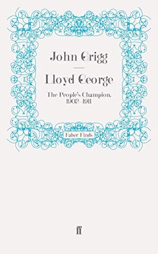 9780571275397: Lloyd George: The People's Champion, 1902-1911 (David Lloyd George biography)