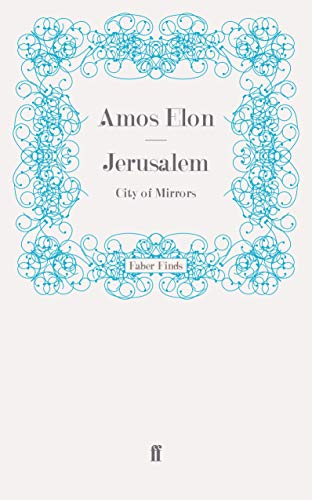 9780571275410: Jerusalem: City of Mirrors