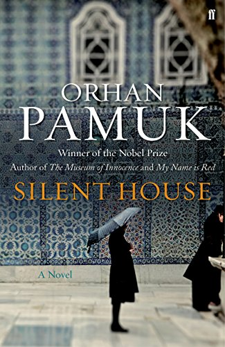 Silent House (First U.K. Edition): Orhan Pamuk