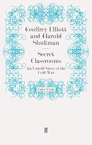 9780571276455: Secret Classrooms: An Untold Story of the Cold War