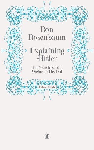 9780571276851: Explaining Hitler: The Search for the Origins of His Evil