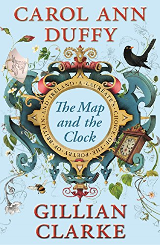 9780571277094: The Map and the Clock: A Laureate's Choice of the Poetry of Britain and Ireland