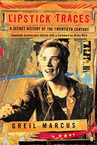 9780571277100: Lipstick Traces: A Secret History of the Twentieth Century