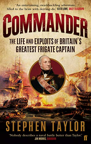 9780571277124: Commander: The Life and Exploits of Britain's Greatest Frigate Captain