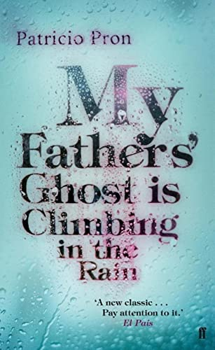 9780571277148: My Father's Ghost Is Climbing In The Rain