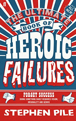 9780571277285: The Ultimate Book of Heroic Failures