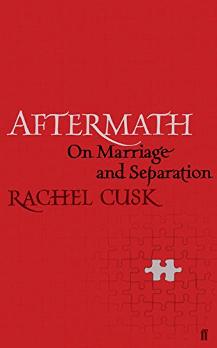 9780571277650: Aftermath: On Marriage and Separation