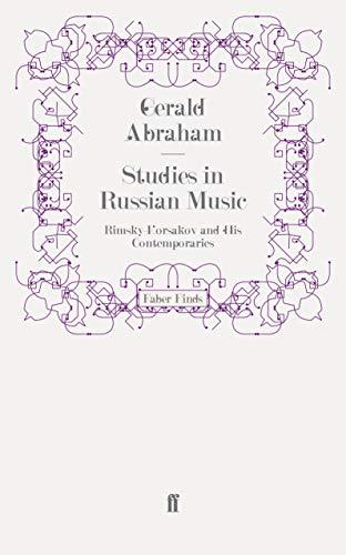 9780571277865: Studies in Russian Music: Rimsky-Korsakov and His Contemporaries