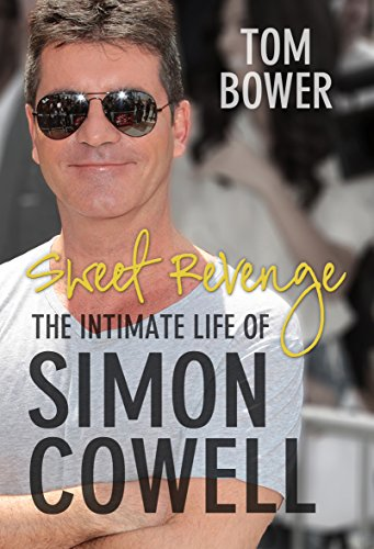 9780571278350: Sweet Revenge: The Intimate Life of Simon Cowell