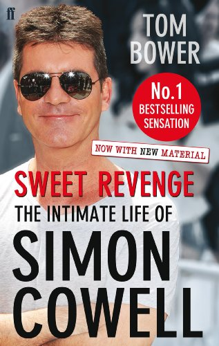9780571278374: Sweet Revenge: The Intimate Life of Simon Cowell