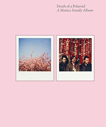 9780571278527: Death of a Polaroid - A Manics Family Album