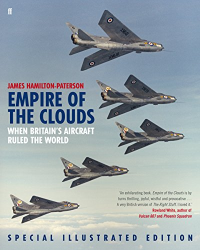 9780571278893: Empire of the Clouds: When Britain's Aircraft Ruled the World