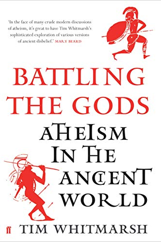 9780571279302: Battling the Gods: Atheism in the Ancient World