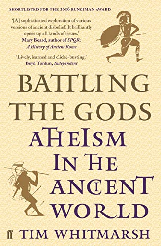 9780571279319: Battling the Gods: Atheism in the Ancient World