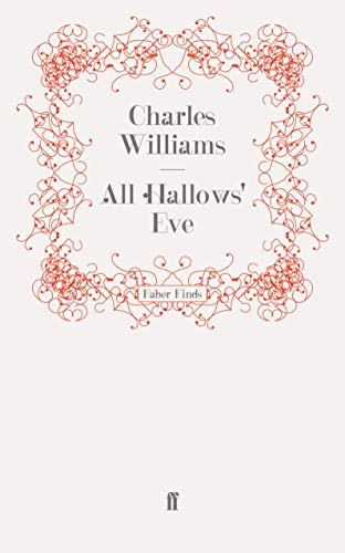 All Hallows' Eve: Charles Williams
