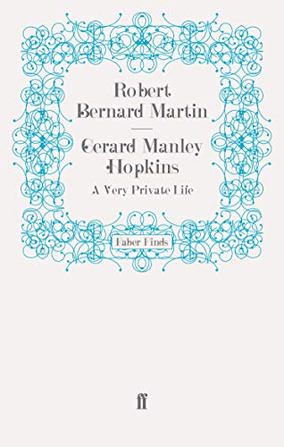 9780571279685: Gerard Manley Hopkins: A Very Private Life