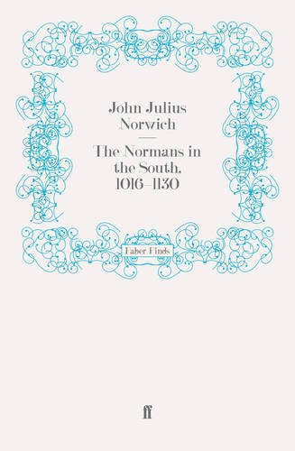 9780571280773: The Normans in the South, 1016-1130 (The Normans in Sicily)