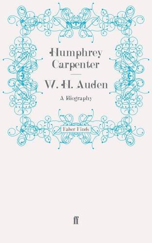 9780571280889: W. H. Auden: A Biography