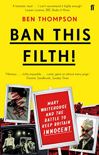 9780571281510: Ban This Filth!: Letters From the Mary Whitehouse Archive