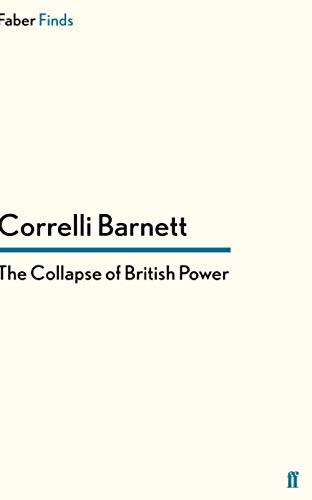 9780571281695: The Collapse of British Power